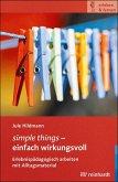 simple things - einfach wirkungsvoll (eBook, ePUB)