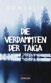 Die Verdammten der Taiga (eBook, ePUB)