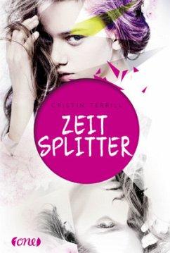 Die Jägerin / Zeitsplitter Bd.1 (Mängelexemplar) - Terrill, Cristin