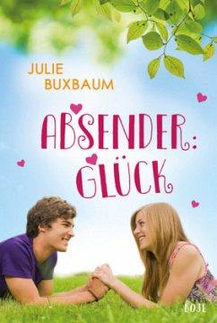 Absender: Glück (Mängelexemplar) - Buxbaum, Julie