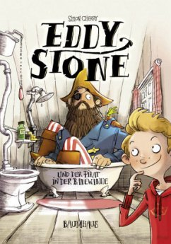 Eddy Stone und der Pirat in der Badewanne / Eddy Stone Bd.1 (Mängelexemplar) - Cherry, Simon