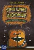 Star Wars Wookiee - Zwischen Himmel und Hölle / Origami Yoda Bd.3 (Mängelexemplar)