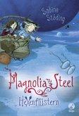 Hexenflüstern / Magnolia Steel Bd.2 (Mängelexemplar)