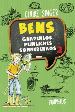 Bens gnadenlos peinliches Sommerchaos / Ben von Stribbern Bd.2 (Mängelexemplar) - Singer, Claire