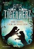 Die Insel der Schatten / Tigerherz Bd.2 (Mängelexemplar)