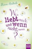 Wer liebt mich und wenn nicht, warum? / Lilias Tagebuch Bd.2 (Mängelexemplar)