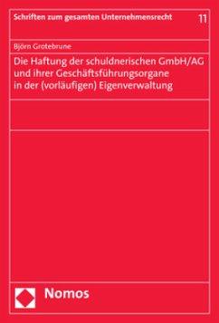 Die Haftung der schuldnerischen GmbH/AG und ihr...