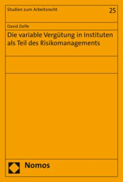 Die variable Vergütung in Instituten als Teil d...