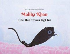 Malika Khan - Eine Rennmaus legt los - Handwerker, Nele; Richter, Maxi