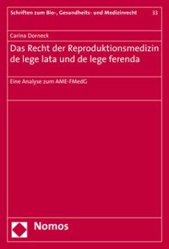 Das Recht der Reproduktionsmedizin de lege lata...