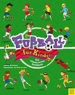 Fußball für Kinder - Bertolazzi, Alberto