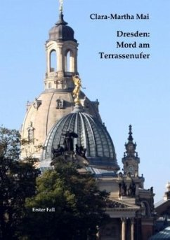 Dresden: Mord am Terrassenufer