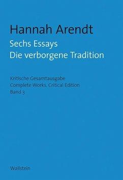Sechs Essays - Arendt, Hannah