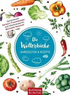 Die Wetterküche - Frauenberger, Herbert; Koschak, Michaela