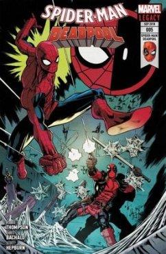 Mörderische Freundschaft / Spider-Man/Deadpool Bd.5 - Thompson, Robbie; Bachalo, Chris; Hepburn, Scott