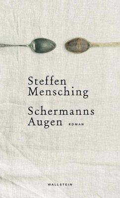 Schermanns Augen - Mensching, Steffen