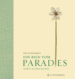 Ein Bild vom Paradies - Remington, Vanessa