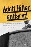 Adolf Hitler entlarvt