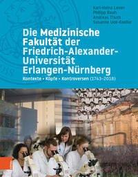 Die Medizinische Fakultät der Friedrich-Alexander-Universität Erlangen-Nürnberg