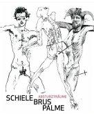 Schiele - Brus - Palme. Absturzträume / Dreams of Falling