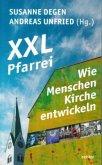XXL-Pfarrei - Wie Menschen Kirche entwickeln