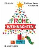 Die kleine Raupe Nimmersatt - Frohe Weihnachten