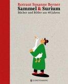 Sammel & Surium Vorzugsausgabemit nummerierter und signierter Grafik