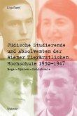 Jüdische Studierende und Absolventen der Wiener Tierärztlichen Hochschule 1930 -1947