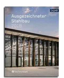 Ausgezeichneter Stahlbau 2018
