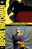 Minutemen & Ozymandias & Moloch / Before Watchmen Deluxe Bd.1