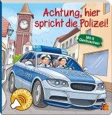 Achtung, hier spricht die Polizei!, m. Soundeffekten