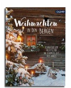 Weihnachten in den Bergen - Christiansen, Heide; Klementz, Katja