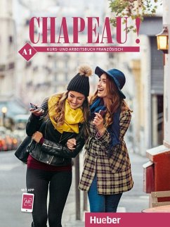Chapeau ! A1. Kursbuch + Arbeitsbuch - Laudut, Nicole; Patte-Möllmann, Catherine; Obermayer, Cathérine