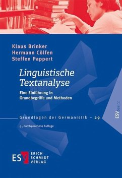 Linguistische Textanalyse - Brinker, Klaus; Cölfen, Hermann; Pappert, Steffen