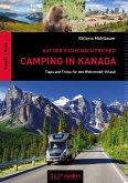 Camping in Kanada: Auf der Suche nach Freiheit