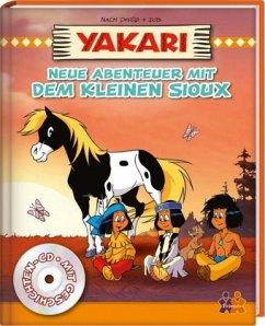 Yakari. Neue Abenteuer mit dem kleinen Sioux