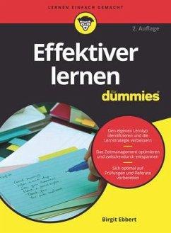 Effektiver Lernen für Dummies - Ebbert, Birgit