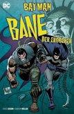 Batman: Bane, der Eroberer