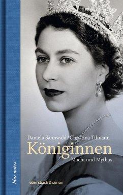 Königinnen - Sannwald, Daniela; Tilmann, Christina