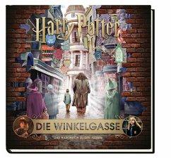 Harry Potter: Die Winkelgasse - Das Handbuch zu den Filmen - Revenson, Jody