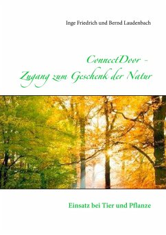 ConnectDoor Zugang zum Geschenk der Natur - Friedrich, Inge; Laudenbach, Bernd