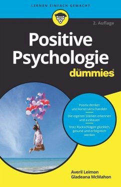 Positive Psychologie für Dummies - Leimon, Averil; McMahon, Gladeana