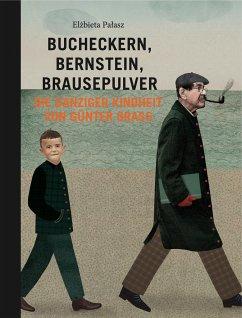 Bucheckern, Bernstein, Brausepulver - Palasz, Elzbieta