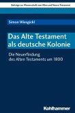 Das Alte Testament als deutsche Kolonie (eBook, PDF)