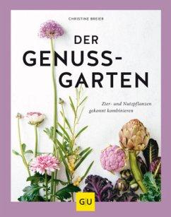 Der Genussgarten - Breier, Christine