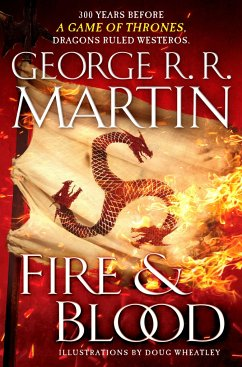 Fire and Blood - Martin, George R. R.