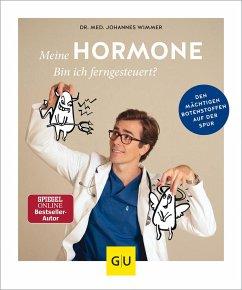 Meine Hormone - Bin ich ferngesteuert? - Wimmer, Johannes