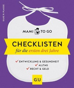 Mami to go - Checklisten für die ersten drei Jahre - Plagge, Silke R.
