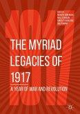 The Myriad Legacies of 1917 (eBook, PDF)