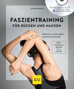 Faszientraining für Rücken und Nacken (mit DVD) - Rieth, Stefan